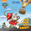 Pup, Pup, and Away! (Paw Patrol) - Édition anglaise