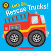 Let's Go, Rescue Trucks! - English Edition