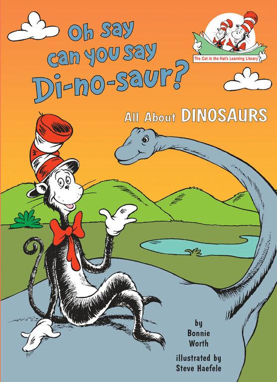 Oh Say Can You Say Di-no-saur? - English Edition