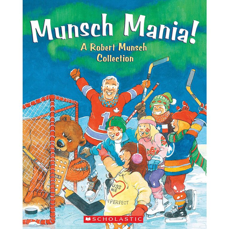 Munsch Mania! - A Robert Munsch Collection - English Edition