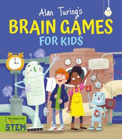 Alan Turings Brain Games For Kids - English Edition