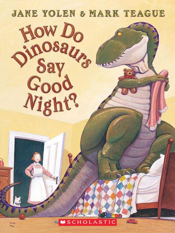 Scholastic - How Do Dinosaurs Say Good Night? - English Edition