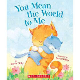 You Mean the World to Me - English Edition