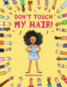 Little, Brown Books for Young Readers - Don't Touch My Hair! - Édition anglaise