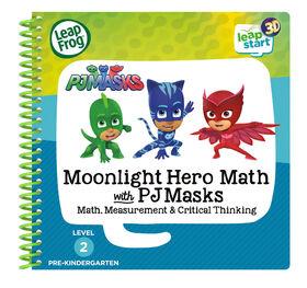 LeapFrog LeapStart 3D Moonlight Hero Math with PJ Masks - Livre d'activité - Édition anglaise - Édition anglaise
