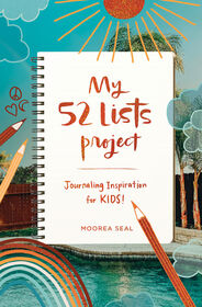My 52 Lists Project: Journaling Inspiration for Kids! - English Edition