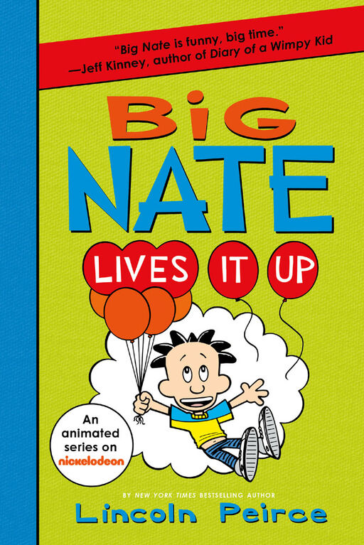 Big Nate Lives It Up - Édition anglaise