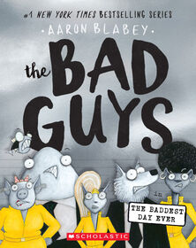 Scholastic - The Bad Guys #10: The Bad Guys in the Baddest Day Ever - English Edition