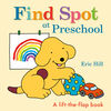 Find Spot at Preschool - Édition anglaise
