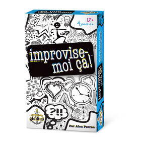 Improvise-Moi-Ca! - French Edition