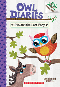 Owl Diaries #8: Eva and the Lost Pony - English Edition