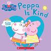 Scholastic - Peppa is Kind - English Edition