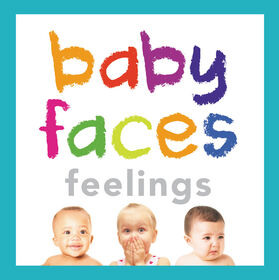 Baby Faces Feelings - Édition anglaise