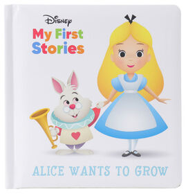 My First Stories Disney Alice Wants To Grow - Édition anglaise