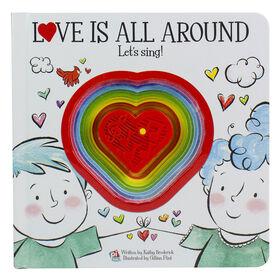 Love Is All Around, Let's Sing! (Il y a de l'amour dans l'air, chantons!)