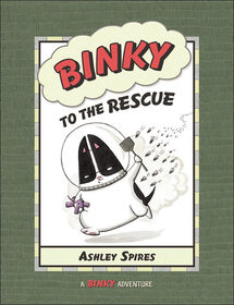 Kids Can Press - Binky to the Rescue - English Edition