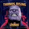 Thanos Rising – Avengers: Infinity War