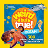 National Geographic - Weird But True Ocean - English Edition