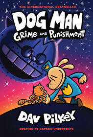 Scholastic - Dog Man: Grime And Punishment - Dog Man #9  - English Edition