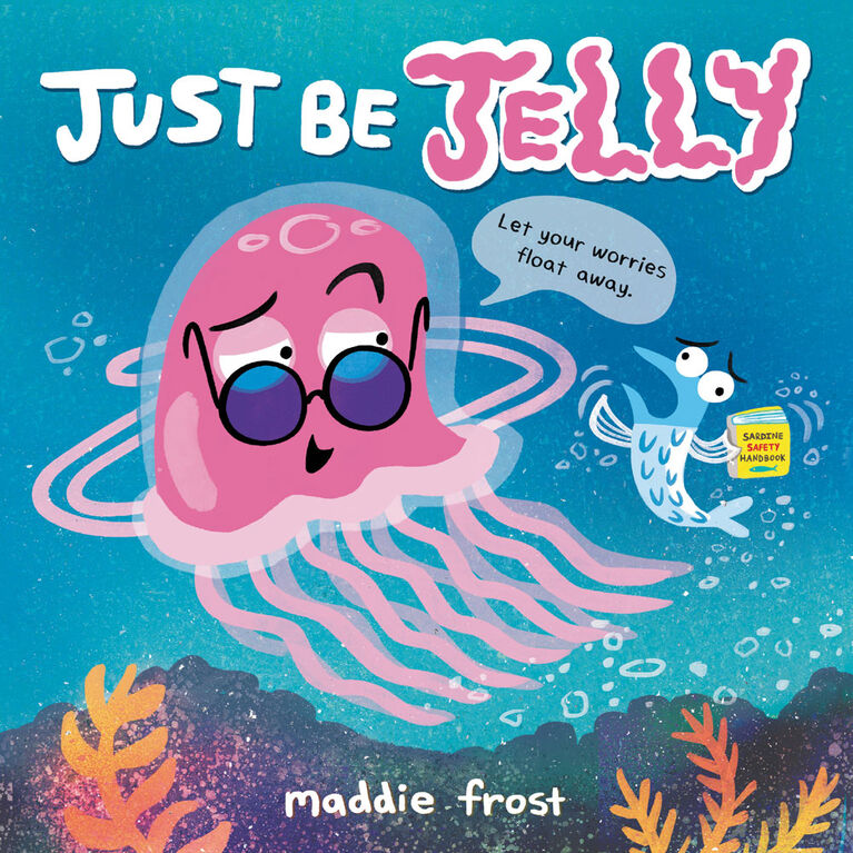 Hachette Book Group - Just Be Jelly - Édition anglaise